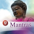 Chill-out mantras: mind, body and soul