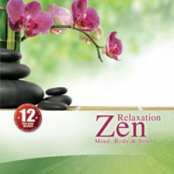 Zen relaxation: mind, body and soul