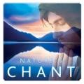 Natures Chant (příroda a chorál)